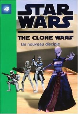 """Afficher """"Star Wars : The Clone Wars n° 4 Un nouveau disciple"""""""