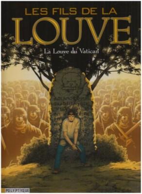 """Afficher """"Les fils de la louve. 03 : La louve du Vatican"""""""