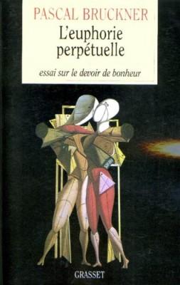 """Afficher """"L'euphorie perpétuelle"""""""