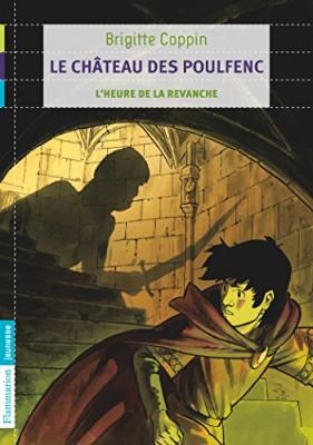 """Afficher """"Le Château des Poulfenc n° 2 L'Heure de la revanche"""""""