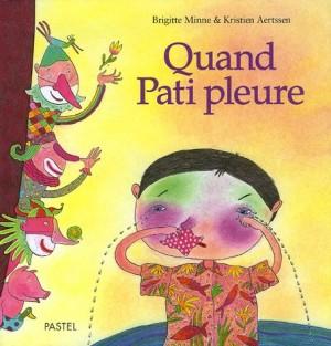 """Afficher """"Quand Pati pleure"""""""