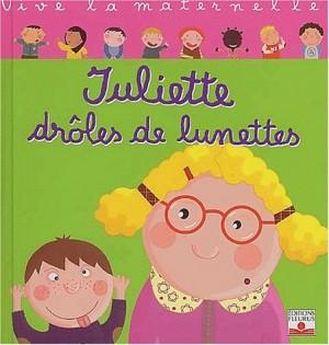 """Afficher """"Juliette drôles de lunettes"""""""