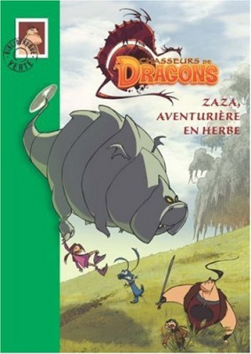 "Afficher ""Chasseurs de dragons n° 2 Zaza, aventurière en herbe"""