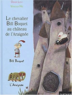 """Afficher """"Le chevalier Bill Boquet au château de l'Araignée"""""""