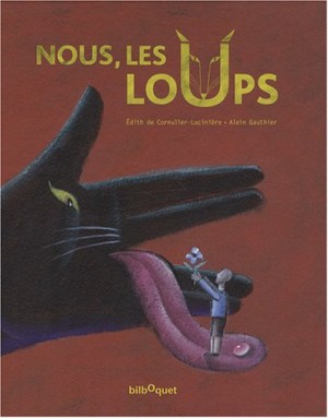 """Afficher """"Nous les loups"""""""