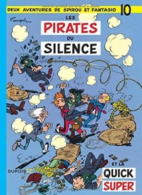 "Afficher ""Spirou et Fantasio n° 10 Les Pirates du silence"""