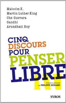 """Afficher """"Cinq discours pour penser libre"""""""