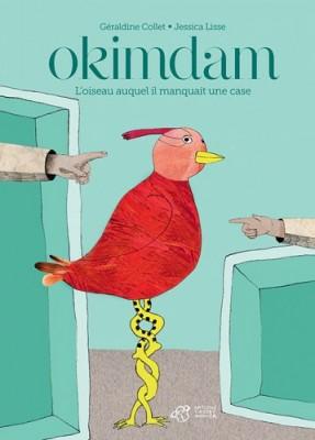"""Afficher """"Okimdam, l'oiseau auquel il manquait une case"""""""