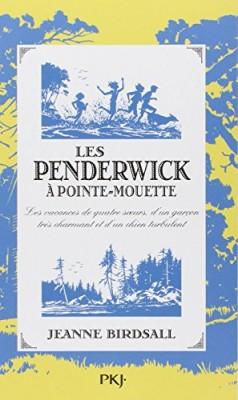 """Afficher """"Penderwick (Les ) n° 3 Penderwick à Pointe-Mouette (Les)"""""""