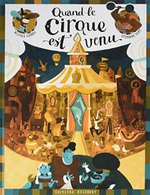 """Afficher """"Quand le cirque est venu"""""""