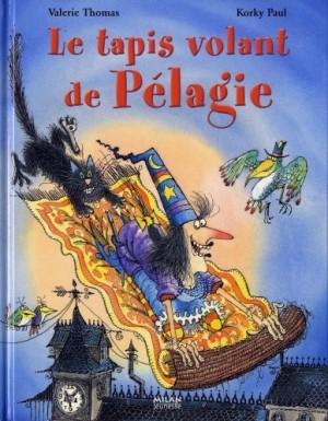 """Afficher """"Le tapis volant de Pélagie"""""""
