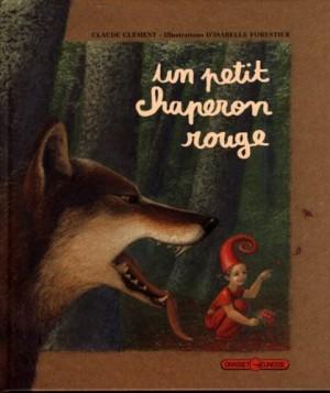 """Afficher """"Un Petit Chaperon rouge"""""""