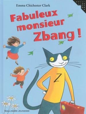 "Afficher ""Fabuleux monsieur Zbang !"""
