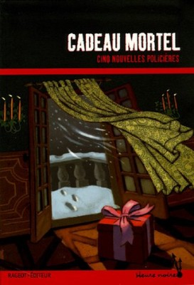 """Afficher """"Cadeau mortel"""""""