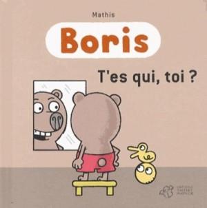 """Afficher """"BorisT'es qui, toi ?"""""""