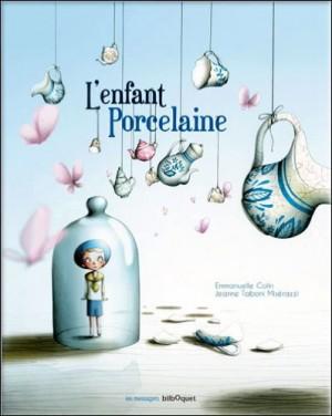 """Afficher """"L'enfant porcelaine"""""""