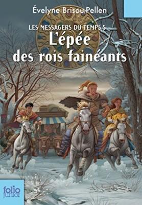 """Afficher """"Les Messagers du temps n° 5 L'épée des rois fainéants"""""""