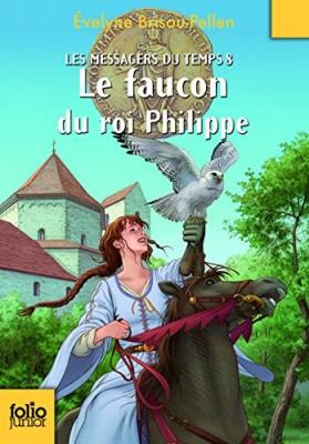 """Afficher """"Les messagers du temps n° 8Le faucon du roi Philippe"""""""
