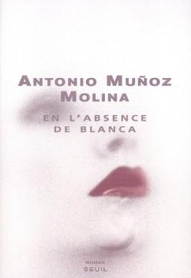 """Afficher """"En l'absence de Blanca"""""""
