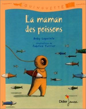 """Afficher """"""""La maman des poissons"""""""""""