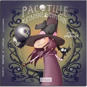 vignette de 'Pacotille, Ratapène et Comédon (Lucile Thibaudier)'