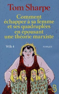 """Afficher """"Wilt n° 4 Wilt 4 comment échapper à sa femme et ses quadruplées en épousant une théorie marxiste"""""""