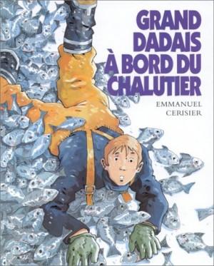 """Afficher """"Grand Dadais à bord du chalutier"""""""