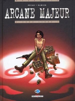 """Afficher """"Arcane majeur n° 3 Cuba libre : 3"""""""