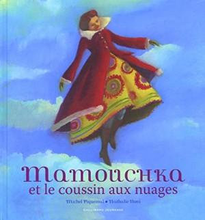 vignette de 'Mamouchka et le coussin aux nuages (Michel Piquemal)'