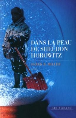 vignette de 'Dans la peau de Sheldon Horowitz (Derek B. Miller)'