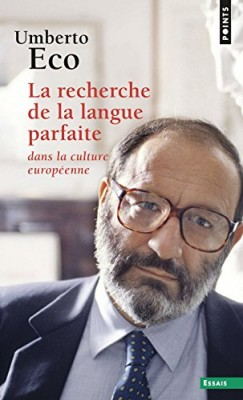 """Afficher """"La recherche de la langue parfaite dans la culture européenne"""""""