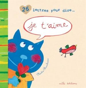 """Afficher """"26 lettres pour dire je t'aime"""""""