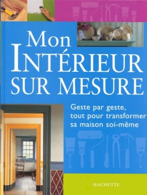 """Afficher """"Mon intérieur sur mesure"""""""