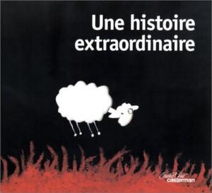 """Afficher """"Une histoire extraordinaire"""""""