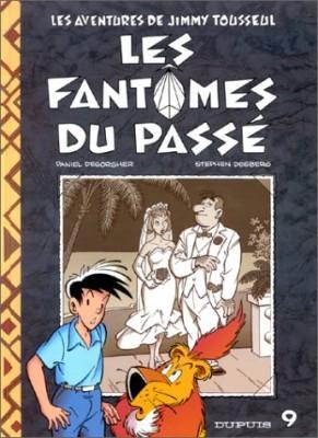 """Afficher """"Les Aventures de Jimmy Tousseul n° 9 Les Fantômes du passé"""""""