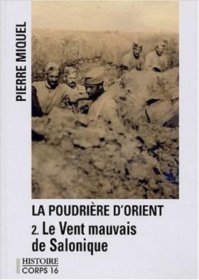"""Afficher """"La Poudrière d'Orient n° 2 Le Vent mauvais de Salonique"""""""