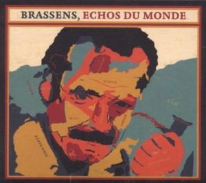 """Afficher """"Brassens, Echos du monde"""""""