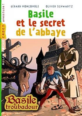 """Afficher """"Basile le troubadour Basile et le secret de l'abbaye"""""""
