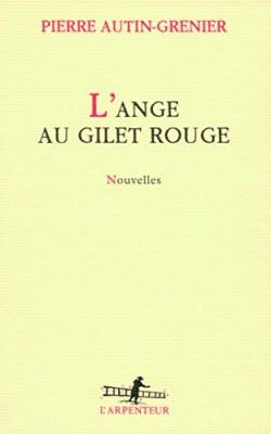 "Afficher ""ange au gilet rouge (L')"""