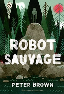"""Afficher """"Robot sauvage"""""""