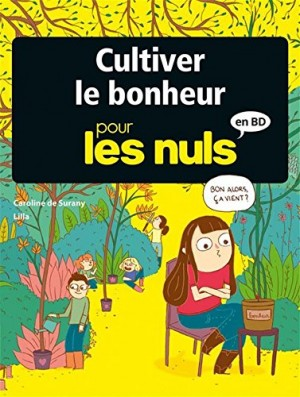 """Afficher """"Cultiver le bonheur pour les Nuls en BD"""""""