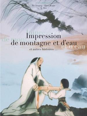 """Afficher """"Impression de montagne et d'eau...et autres histoires"""""""