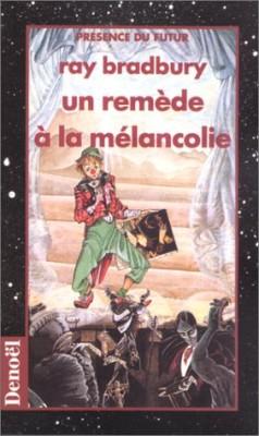 """Afficher """"Un remède à la mélancolie"""""""