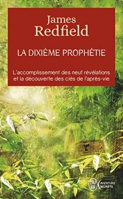 """Afficher """"dixième prophétie (La)"""""""