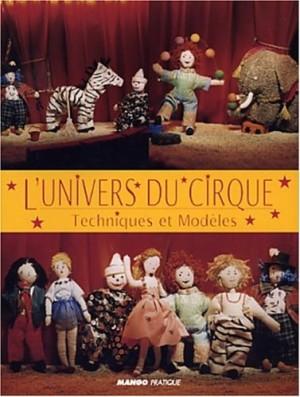 """Afficher """"L'univers du cirque"""""""