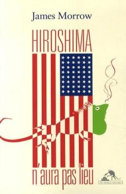 """Afficher """"Hiroshima n'aura pas lieu"""""""