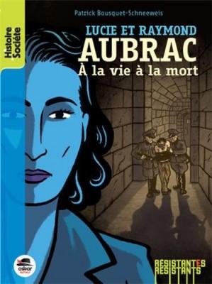 "Afficher ""Lucie et Raymond Aubrac"""