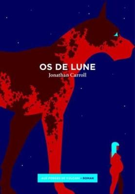vignette de 'Os de lune (Jonathan Carroll)'