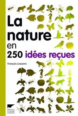 """Afficher """"nature en 250 idées reçues (La)"""""""