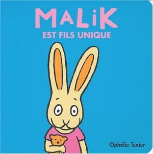 """Afficher """"Malik est fils unique"""""""